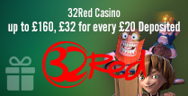 £160 and £32 Welcome Bonus at 32Red Casino