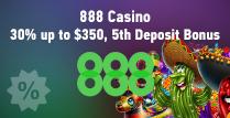 30% Match 5th Deposit Bonus at 888 Casino
