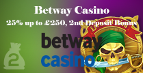 Get 25% up to £250 on Your 2nd Deposit in Betway Casino Online