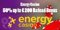 Get a 50% Reload Bonus up to €200 Courtesy of Energy Casino Online