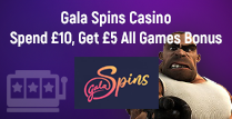 Spend £10 to Get £5 Bonus at Gala Spins Casino