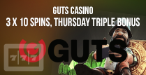 Get The 3 x 10 Spins Thursday Triple Courtesy of Guts Casino