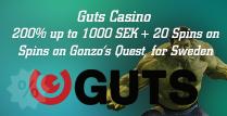 Get 200% Bonus up to 1000 SEK by Guts Casino on Gonzo's Quest in Sweden