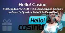 100% up to £100 plus 25 Spins by Hello Casino on Gonzo's Quest