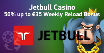 Get a 50% Weekly Reload Bonus up to €35 by Jetbull Casino