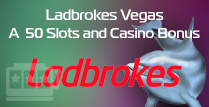 £50 Bonus at Ladbrokes Vegas Casino