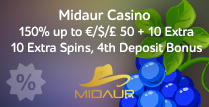 Get 150% Bonus up to €/$/£50 Plus 10 Extra Spins on your 4th Deposit by Midaur Casino