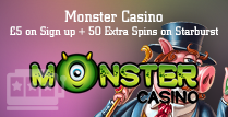 Get £5 on Sign Up Plus 50 Extra Spins For Starburst Players At Monster Casino