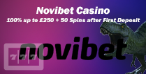 Get a 100% up to £250 Plus 50 Spins After 1st Deposit by Novibet Casino