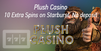 10 No Deposit Extra Spins for Starburst Players by Plush Casino