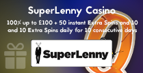 100% Welcome Bonus up to £100, 50 instant Extra Spins, and 10 Extra Spins Daily