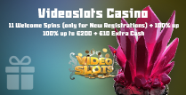11 Welcome Spins, 100% up to €200 and €10 Bonus