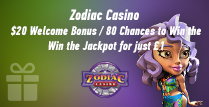£20 Match Bonus at Zodiac Casino