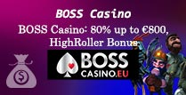 80% HighRoller Bonus at BOSS Casino