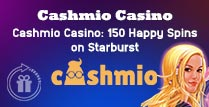 150 Happy Spins on Starburst at Cashmio