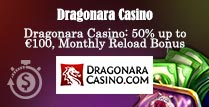 50% Reload Bonus on Dragonara Casino