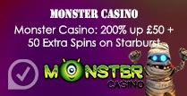 200% up £50 + 50 Extra Spins at Monster Casino