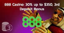 30% up to £350 3rd Deposit Bonus