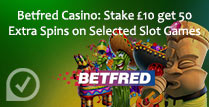 Stake £10 and get 50 Extra Spins