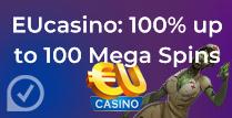 100% up to 100 Mega Spins at  EU casino