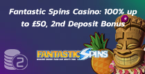 100% up to £50 + 100 Extra Spins Welcome Bonus at Fantastic Spins casino