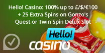 100% up to £100 + 25 Extra Spins at Hello! casino