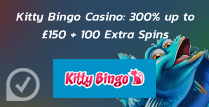300% up to £150 + 100 Extra Spins at Kitty Bingo