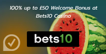100% up to £50 Welcome Bonus at Bets10 Casino