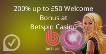 200% up to £50 Welcome Bonus at Betspin casino