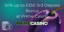 50% up to £350 3rd Deposit Bonus