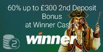 60% up to £300 2nd Deposit Bonus at Winner Casino